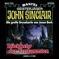 Rückkehr der Verdammten (John Sinclair 1702)