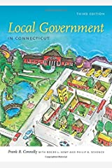 Local Government in Connecticut, Third Edition (The Driftless Connecticut Series) Paperback
