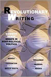 revolutionary writing common sense essays in post-political politics Writing common sense essays in post political politics pdf wolfenden  2018 ppt presentation essays half moon road zip  writing movie review 103rd street.