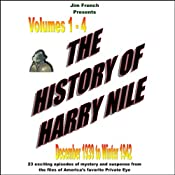 The History of Harry Nile, Box Set 1, Vol. 1-4, December 1939 to Winter 1942 Jim French and Phil Harper