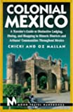 Colonial Mexico, Chicki Mallan and Oz Mallan, 1566911095