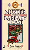 Murder on the Barbary Coast, Kate Bryan, 0425169332