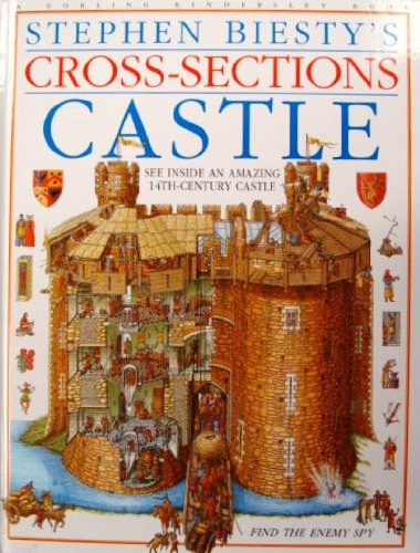 Stephen Biesty's Cross-sections: Castle, Biesty, Stephen; Platt, Richard