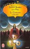 Le Cycle du Trillium, tome 4 : Le Trillium céleste