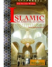 Islamic Art, Literature, and Culture (The Islamic World)