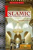 Islamic Art, Literature, and Culture (The Islamic World)