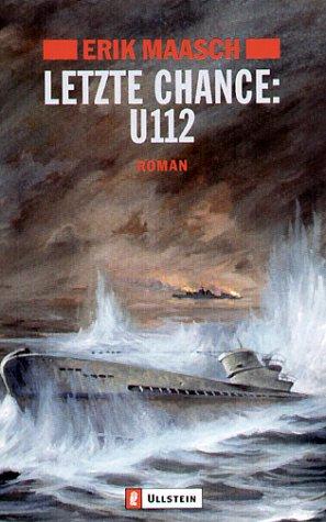 Letzte Chance: U-112: Roman (Ein Arne-Thomsen-Roman, Band 7)