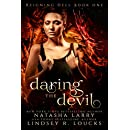 Daring the Devil (Reigning Hell Book 1)
