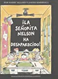 La Senorita Nelson ha Desaparecido!, Harry Allard, 0395900093