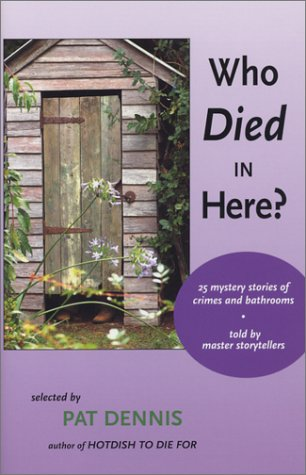 book cover of Who Died In Here?