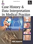 Case History and Data Interpretation in Medical Practice