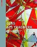 Glas Als Tragwerk : Entwurf und Konstruktion Selbsttragender Hüllen, Wurm, Jan, 3038214175