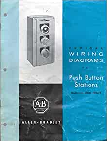allen bradley typical wiring diagrams for push button. Black Bedroom Furniture Sets. Home Design Ideas