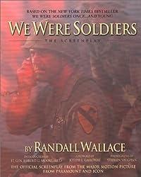 We Were Soldiers: The Screenplay (The Wheelhouse screenplay series)