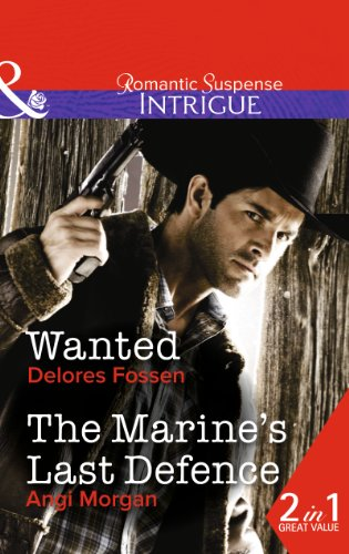book cover of Wanted / The Marine\'s Last Defence