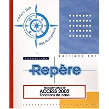 Access 2002-Fonctions de base