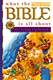 What the Bible Is All about for Young Explorers, Frances Blankenbaker and Henrietta C. Mears, 0830723641