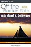 Maryland and Delaware off the Beaten Path, 7th, Judy Colbert, 0762735252