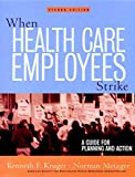 When Health Care Employees Strike