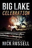 Big Lake Celebration: Volume 11