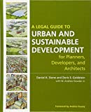 A Legal Guide to Urban and Sustainable Development for Planners, Developers and Architects