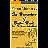Sir Humphrey of Batch Hall - plus The Famous Cricket Match (The Batch Magna Novels Book 2)