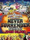 Clip: Power Rangers: Megaforce Never Surrender Gameplay - John Silber