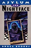 Asylum for Nightface, Bruce Brooks, 0060270608