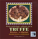Petite anthologie culinaire de la truffe