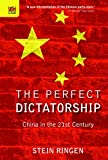 img - for The Perfect Dictatorship: China in the 21st Century book / textbook / text book