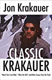Classic Krakauer: Mark Foo's Last Ride, After the Fall, and Other Essays from the Vault