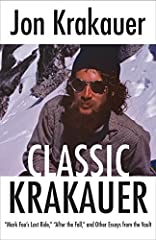 The gripping articles in Classic Krakauer, originally published in periodicals such as The New Yorker, Outside, and Smithsonian, display the singular investigative reporting that made Jon Krakauer famous—and show why he is considered a standa...