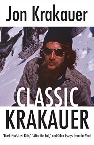 Classic Krakauer: Mark Foo's Last Ride, After the Fall, and Other Essays from the Vault cover