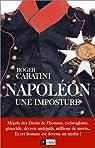 Napoléon, une imposture par Caratini
