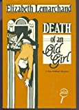 Death of an Old Girl, Elizabeth Lemarchand, 0802756158