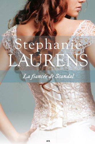 Cynster - Tome 3 : La fiancée de Scandal De Stephanie Laurens 51BTNdGuqoL