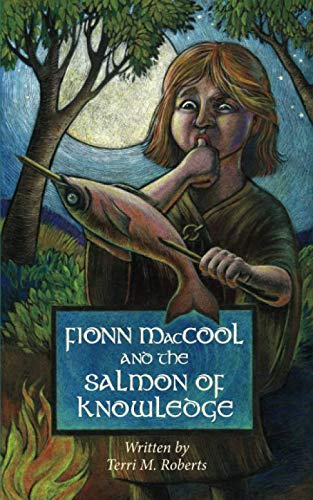 Fionn MacCool and the Salmon of Knowledge: A traditional Gaelic hero tale retold as a read-aloud action story for children