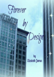 Forever by Design (Design Series Book 3)