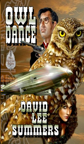 Owl Dance (Clockwork Legion Book 1) by [Summers, David Lee]