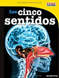 Los cinco sentidos /The Five Senses (Time for Kids En Español, Level 3) (Spanish Edition) (Time For Kids Nonfiction Readers)