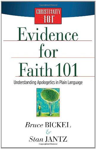 Evidence for Faith 101 (Christianity 101®)
