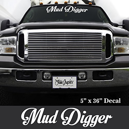 Mud Digger window decal perfect for Country Boys Mud Boggers & Big Truck Drivers (white)