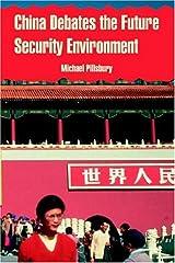 China Debates the Future Security Environment Paperback