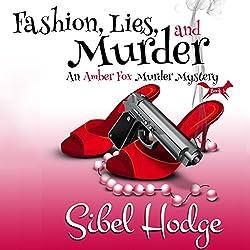 Fashion, Lies, and Murder