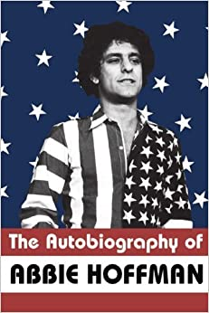 The Autobiography of Abbie Hoffman by Hoffman, Abbie(November 30, 2000)