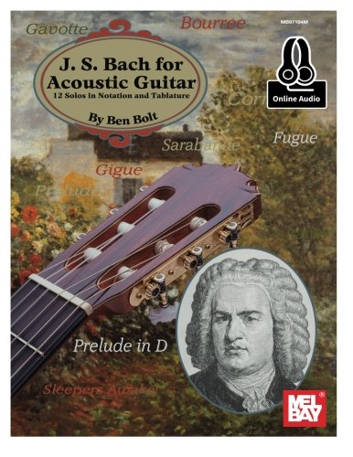 (J.S. Bach for Acoustic Guitar: 12 Solos in Notation and Tablature)