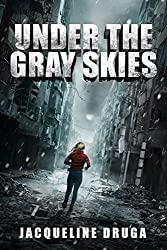 Under the Gray Skies