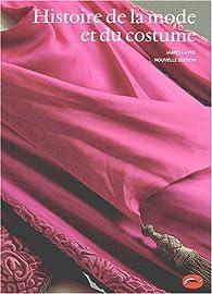 Histoire de la mode et du costume par James Laver