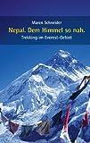 Nepal. Dem Himmel so nah., Maren Schneider, 3837002136