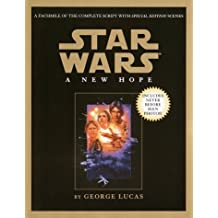 Script Facsimile: Star Wars: Episode 4: A New Hope